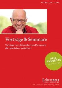 Robert Betz: Vorträge & Seminare - Juni 2016