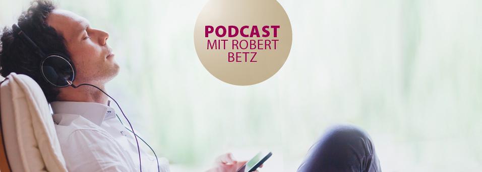 Dem Leben eine neue Richtung geben - Ein Podcast von Robert Betz | Dem Leben eine neue Richtung geben - Ein Podcast von Robert Betz